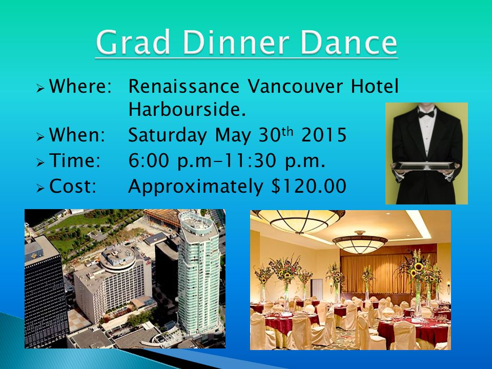  Where:Renaissance Vancouver Hotel Harbourside.