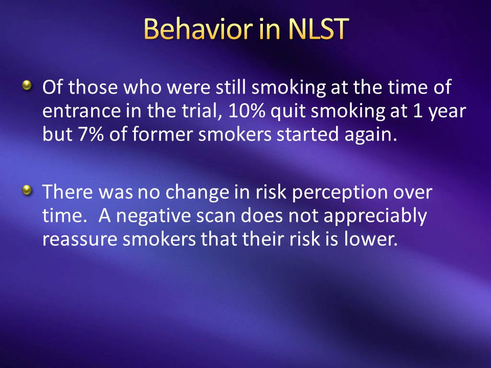 Of those who were still smoking at the time of entrance in the trial, 10% quit smoking at 1 year but 7% of former smokers started again. There was no