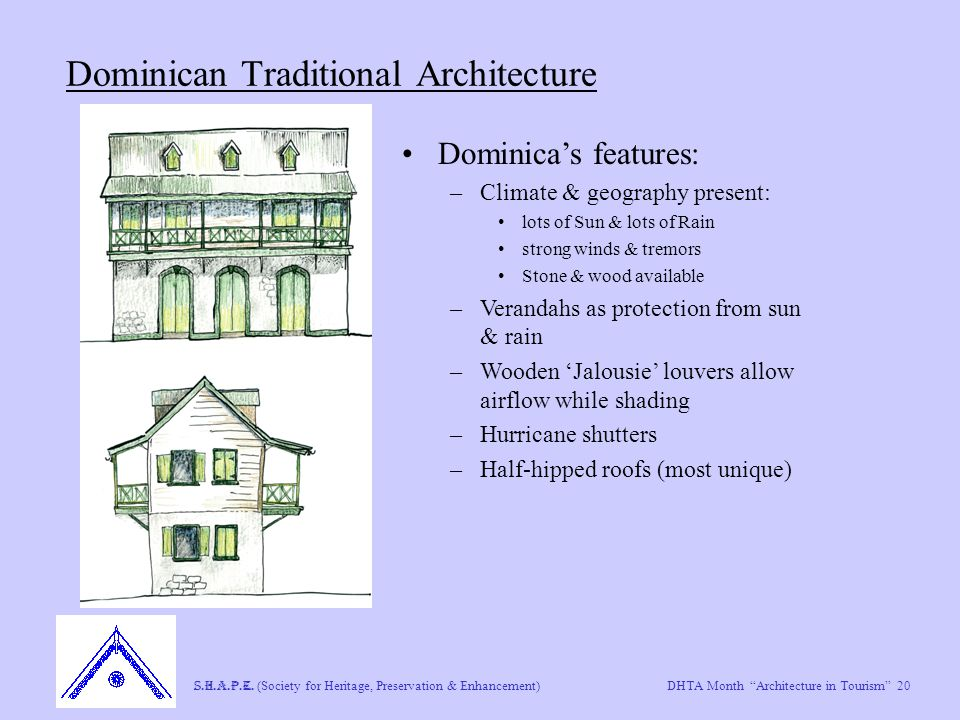 "DHTA Month ""Architecture in Tourism"" 20 S.H.A.P.E. (Society for Heritage, Preservation & Enhancement) Dominican Traditional Architecture Dominica's fe"