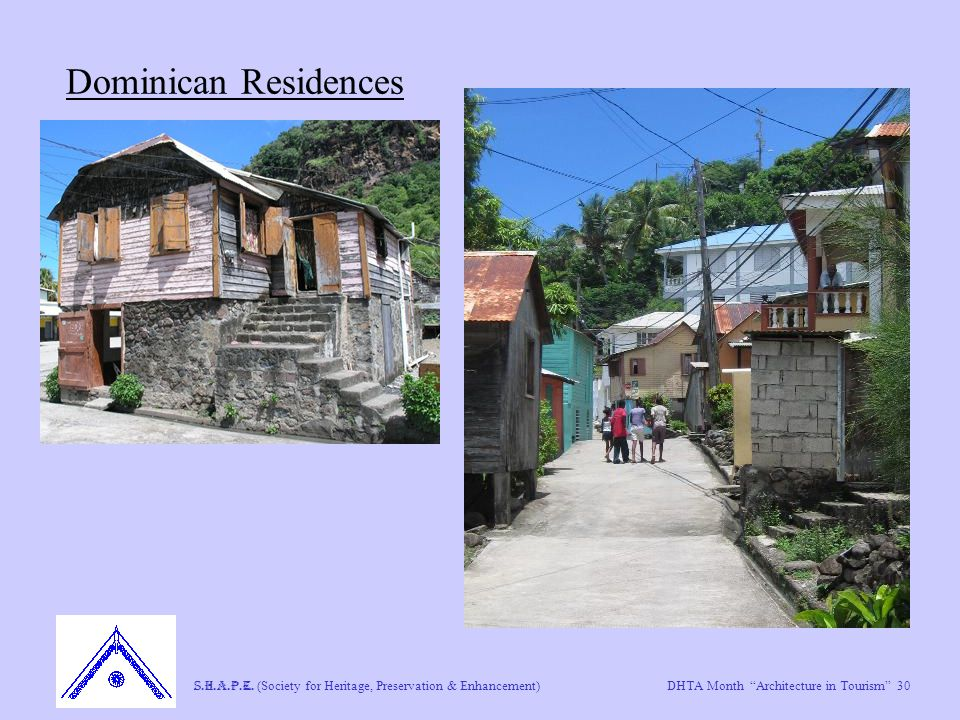 "DHTA Month ""Architecture in Tourism"" 30 S.H.A.P.E. (Society for Heritage, Preservation & Enhancement) Dominican Residences"
