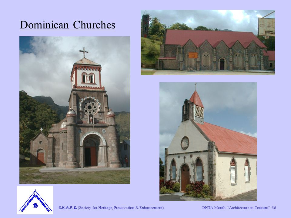 "DHTA Month ""Architecture in Tourism"" 36 S.H.A.P.E. (Society for Heritage, Preservation & Enhancement) Dominican Churches"