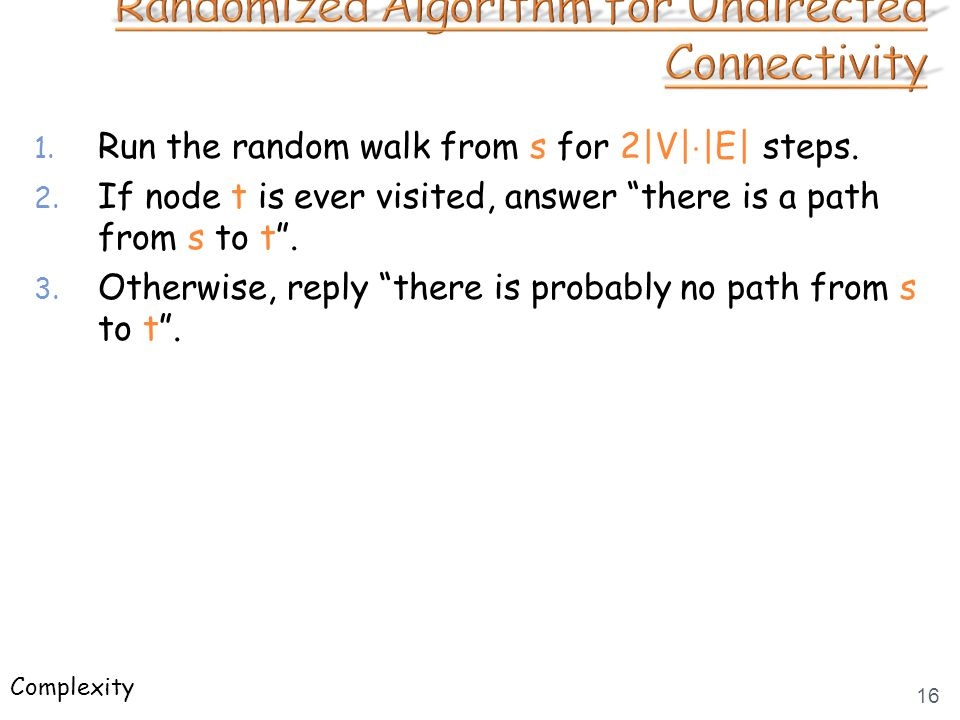 """1. Run the random walk from s for 2