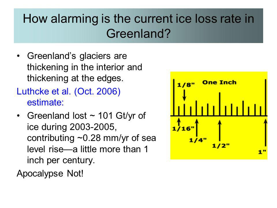 How alarming is the current ice loss rate in Greenland? Greenland's glaciers are thickening in the interior and thickening at the edges. Luthcke et al