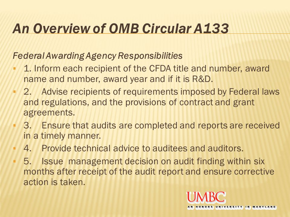 An Overview of OMB Circular A133 Federal Awarding Agency Responsibilities  1.