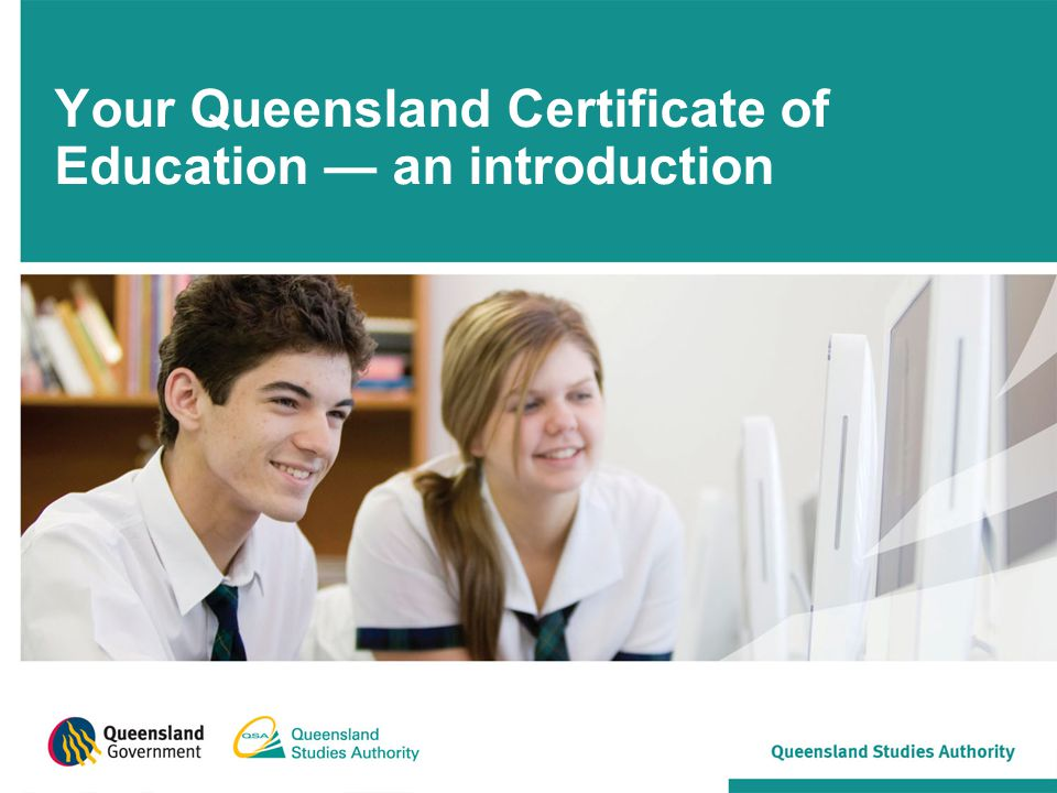 Your Queensland Certificate of Education — an introduction