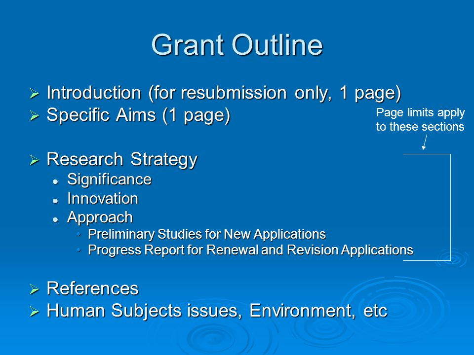 Grant Outline  Introduction (for resubmission only, 1 page)  Specific Aims (1 page)  Research Strategy Significance Significance Innovation Innovat