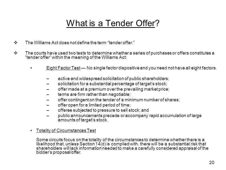 20 What is a Tender Offer.