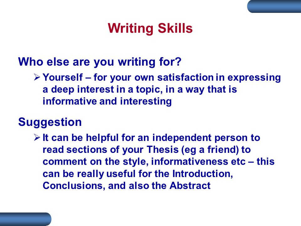 Writing Skills Who else are you writing for.
