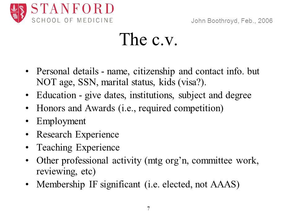 John Boothroyd, Feb., 2006 8 The c.v.