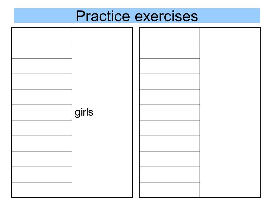 Practice exercises girls
