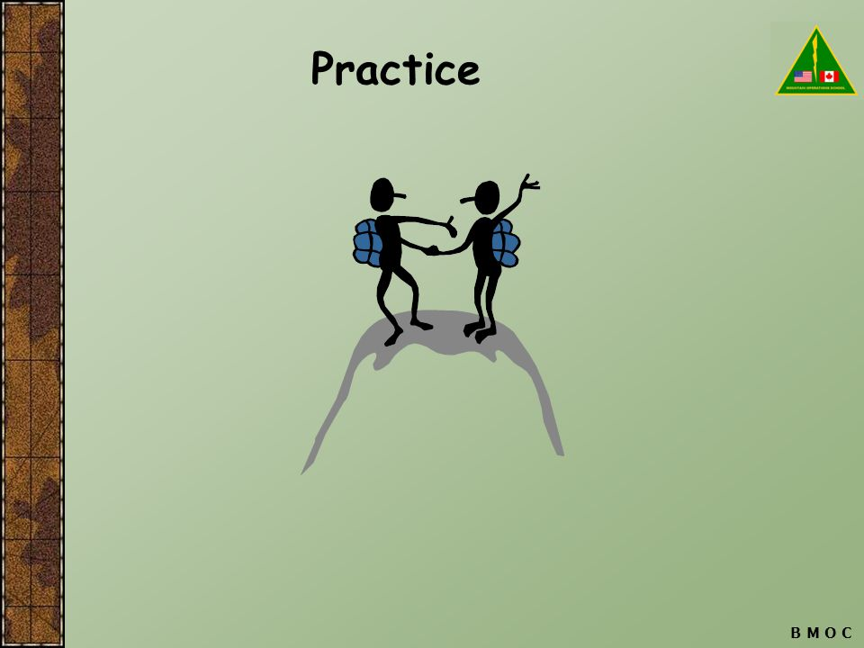B M O C Practice