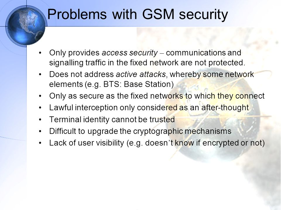 –Network access security (I): the set of security features that provide users with secure access to 3G services, and which in particular protect against attacks on the (radio) access link; –Network domain security (II): the set of security features that enable nodes in the provider domain to securely exchange signalling data, and protect against attacks on the wireline network; –User domain security (III): the set of security features that secure access to mobile stations –Application domain security (IV): the set of security features that enable applications in the user and in the provider domain to securely exchange messages.