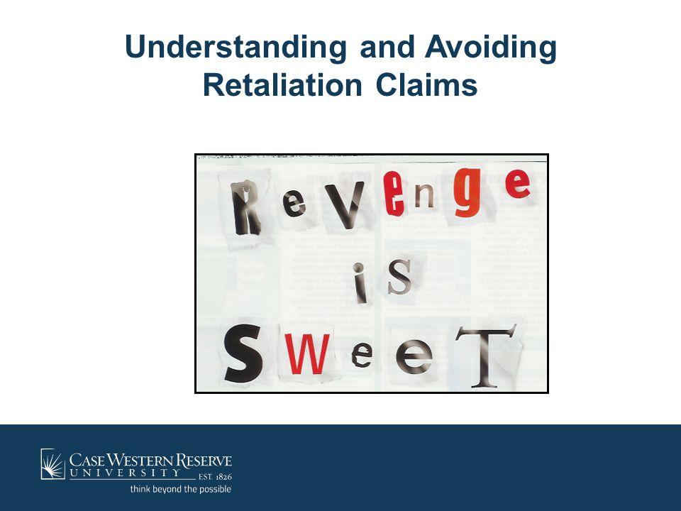 Understanding and Avoiding Retaliation Claims