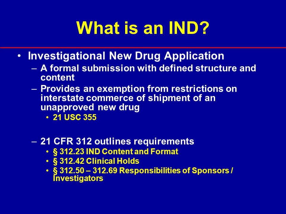 Who Can Apply for an IND.