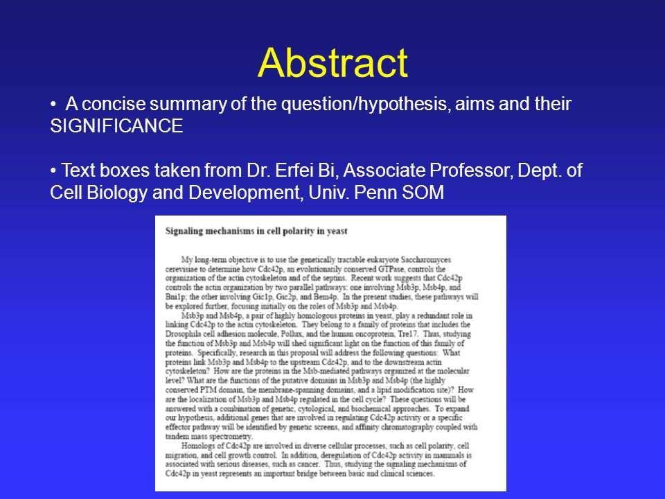 Abstract A concise summary of the question/hypothesis, aims and their SIGNIFICANCE Text boxes taken from Dr.