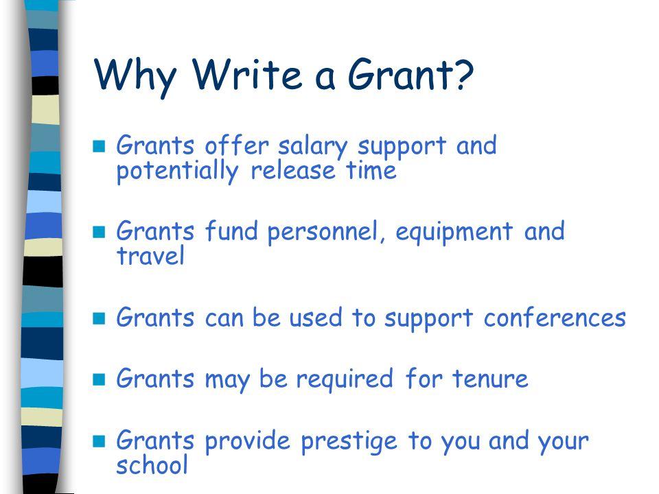 Why Write a Grant.