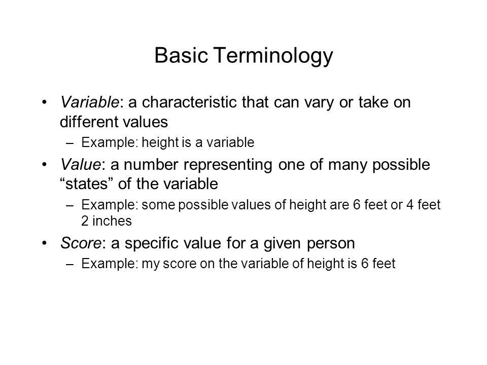 Scales of Measurement: Continuous Variables When we assign numbers to people (i.e., scale people) with respect to a continuous variable, those numbers represent something that is more meaningful than those used with nominal variables Exactly what those numbers mean, and how they should be treated, however depends on the exact metric of the continuous variable...