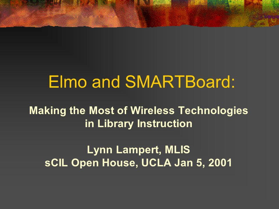 Elmo Projector –http://www.elmo-corp.com/http://www.elmo-corp.com/ Use of Elmo allows instructors to use a myriad of material as graphics.