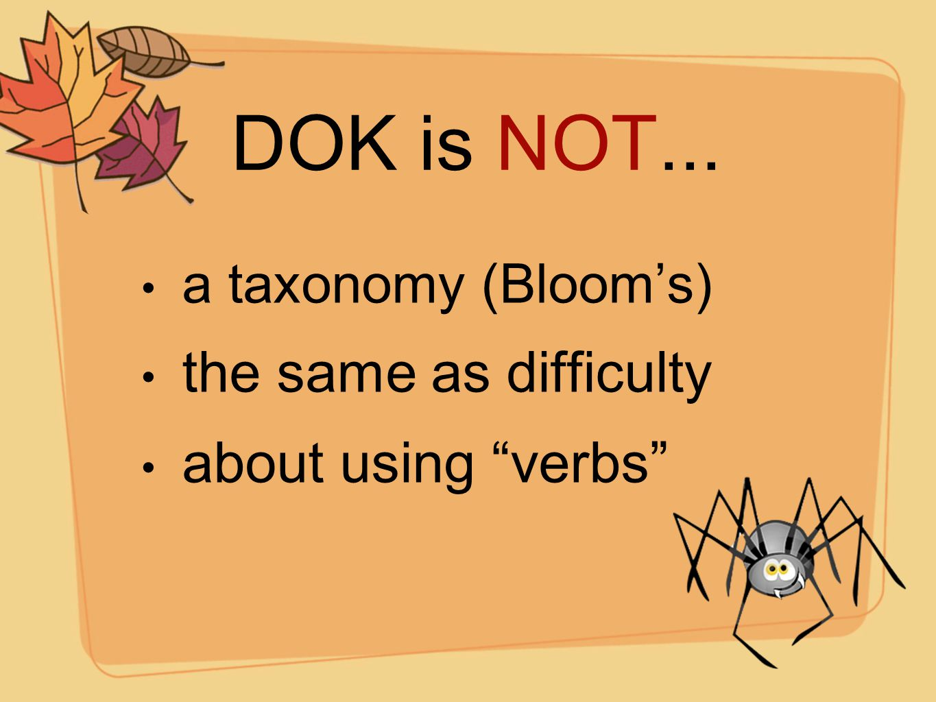 """DOK is NOT... a taxonomy (Bloom's) the same as difficulty about using """"verbs"""""""
