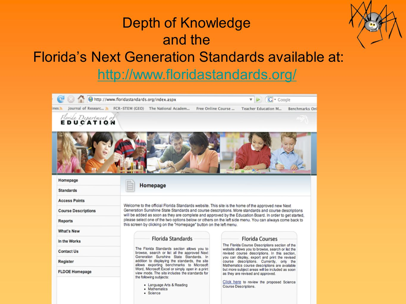Depth of Knowledge and the Florida's Next Generation Standards available at: http://www.floridastandards.org/