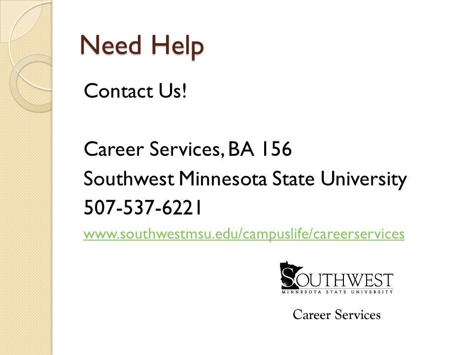 Need Help Contact Us.