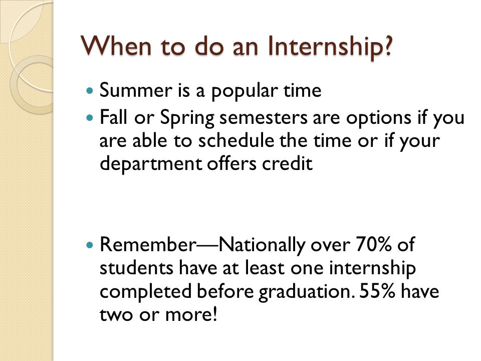 When to do an Internship.