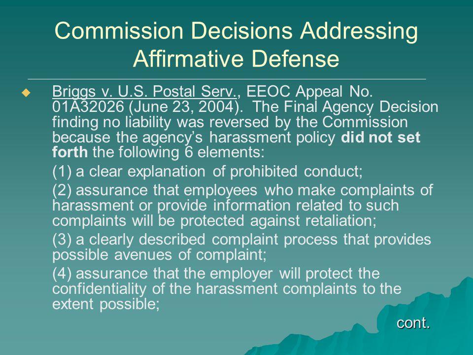 Commission Decisions Addressing Affirmative Defense   Briggs v. U.S. Postal Serv., EEOC Appeal No. 01A32026 (June 23, 2004). The Final Agency Decisi