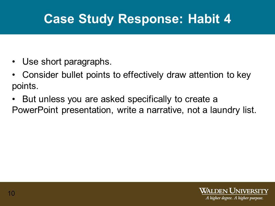 10 Case Study Response: Habit 4 Use short paragraphs.