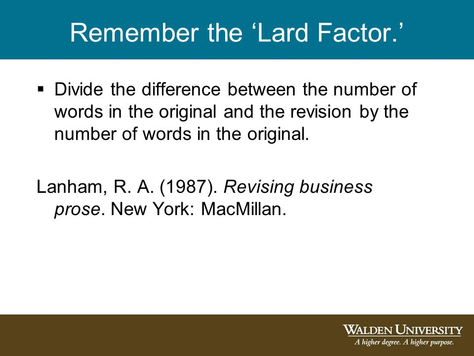 Remember the 'Lard Factor.'  Divide the difference between the number of words in the original and the revision by the number of words in the original.