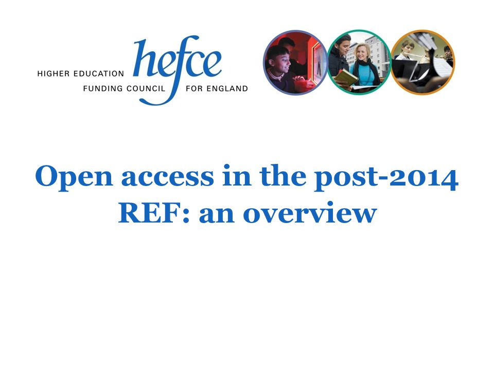Open access in the post-2014 REF: an overview