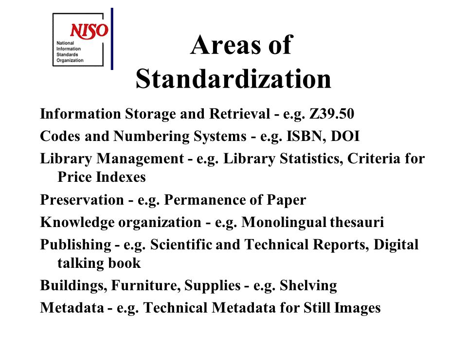 Standards & Guidelines Standards - Contain normative methods, materials, or practices which must be followed in order to be in conformance Guidelines - non-normative recommendations - all elements are discretionary and may be used as stated or modified to meet specific needs Otherwise identical in terms of content, process