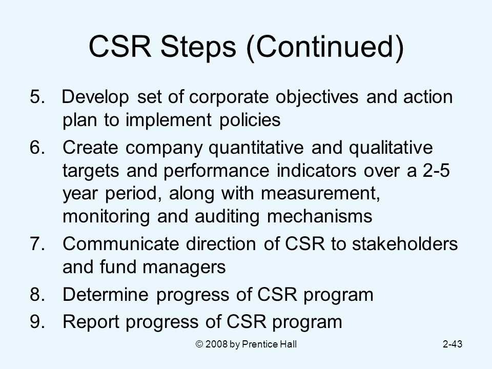 © 2008 by Prentice Hall2-43 CSR Steps (Continued) 5.