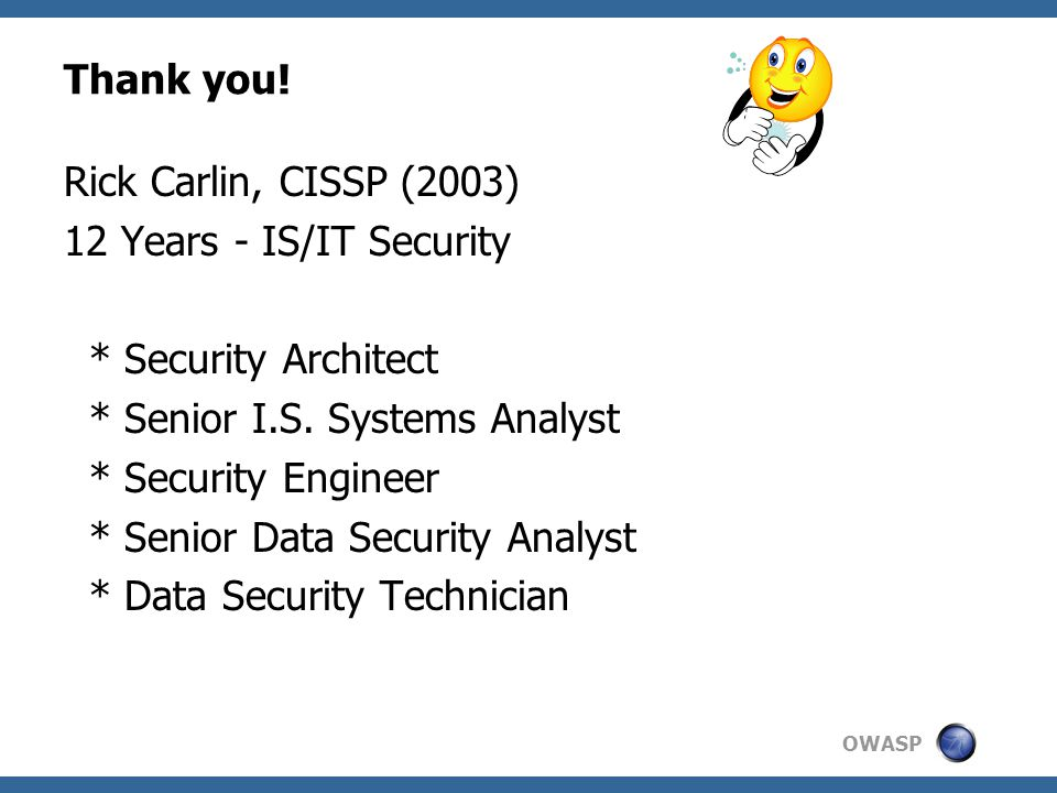 OWASP Thank you.