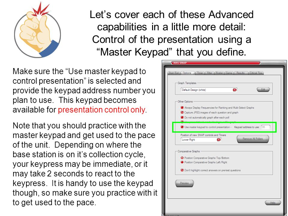 "Let's cover each of these Advanced capabilities in a little more detail: Control of the presentation using a ""Master Keypad"" that you define. Make sur"