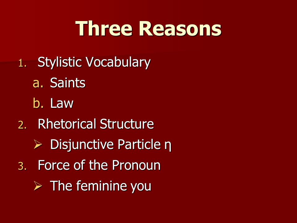 Stylistic Vocabulary Point 1: Churches of the saints Point 1: Churches of the saints Saints refers to the people of Jerusalem Saints refers to the people of Jerusalem 1 Cor.