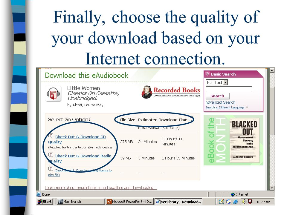Finally, choose the quality of your download based on your Internet connection.