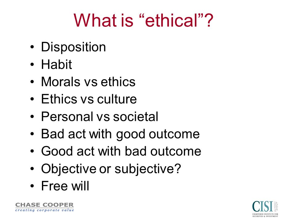 What is ethical .