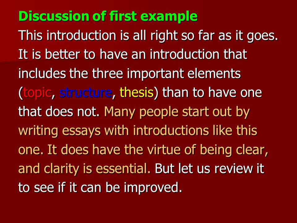 Discussion of first example This introduction is all right so far as it goes.