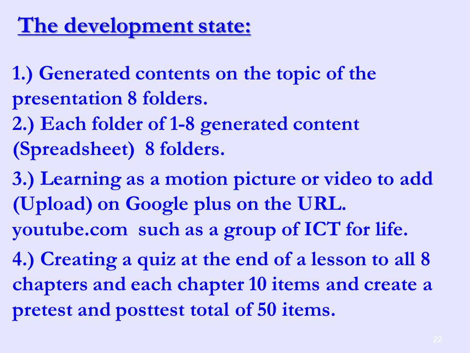 The development state: 1.) Generated contents on the topic of the presentation 8 folders.