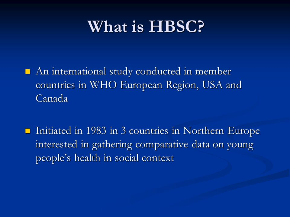 What is HBSC.