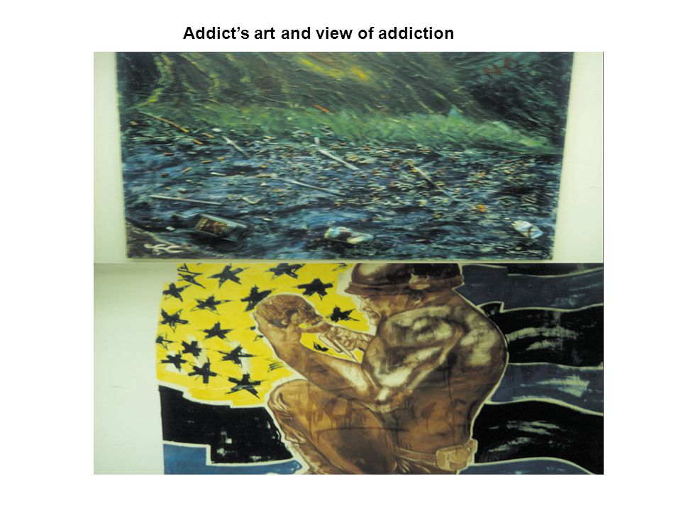 Addict's art and view of addiction