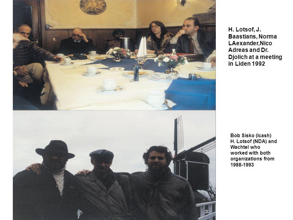H. Lotsof, J. Baastians, Norma LAexander,Nico Adreas and Dr.