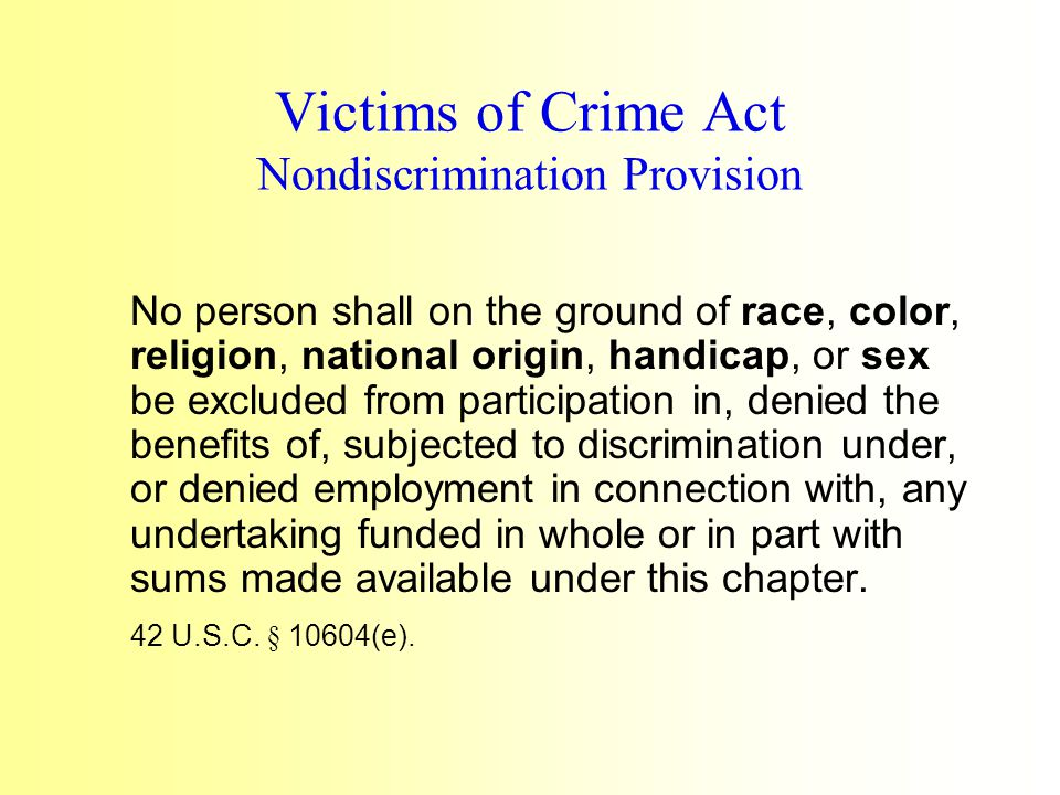 6.It will comply (and will require any subgrantees or contractors to comply) with any applicable statutorily- imposed nondiscrimination requirements, which may include the Omnibus Crime Control and Safe Streets Act of 1968 (42 U.S.C.
