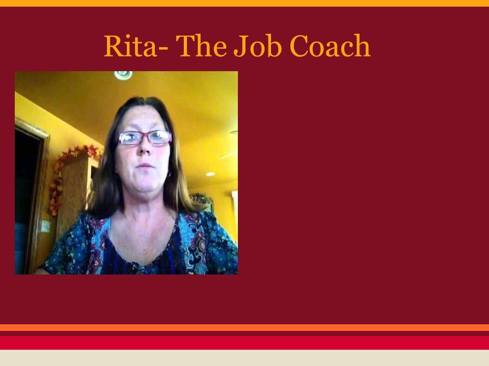 Rita- The Job Coach