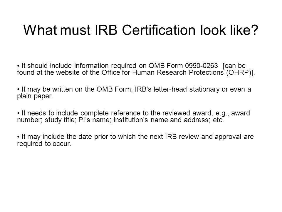 What must IRB Certification look like.