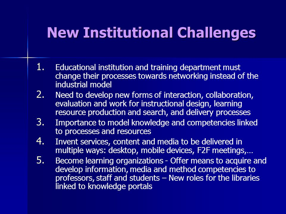 New Institutional Challenges 1. 1.