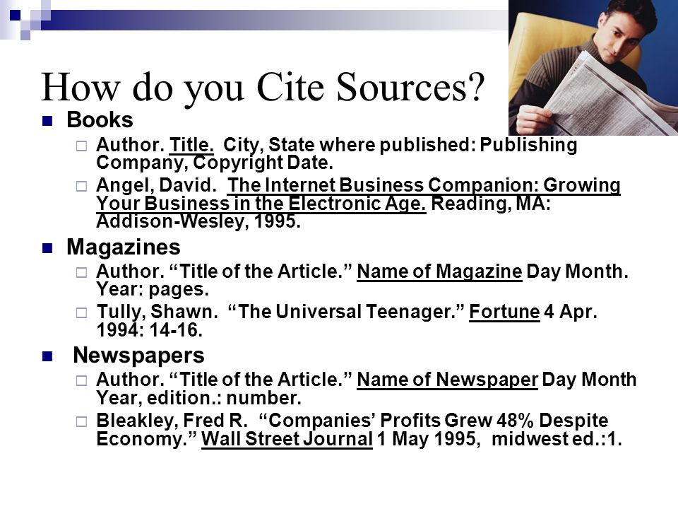 How do you Cite Sources.Books  Author. Title.