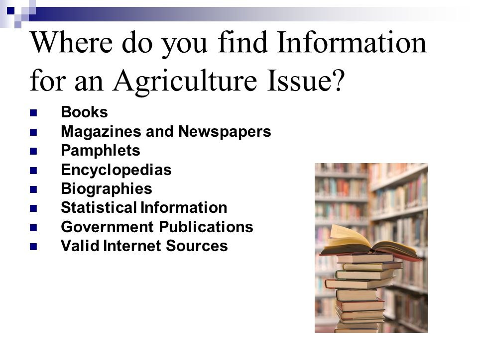 Where do you find Information for an Agriculture Issue.