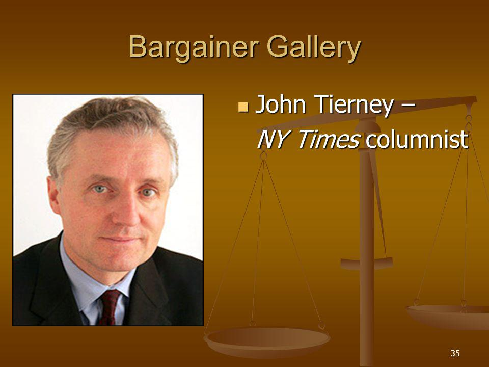 35 Bargainer Gallery John Tierney – John Tierney – NY Times columnist