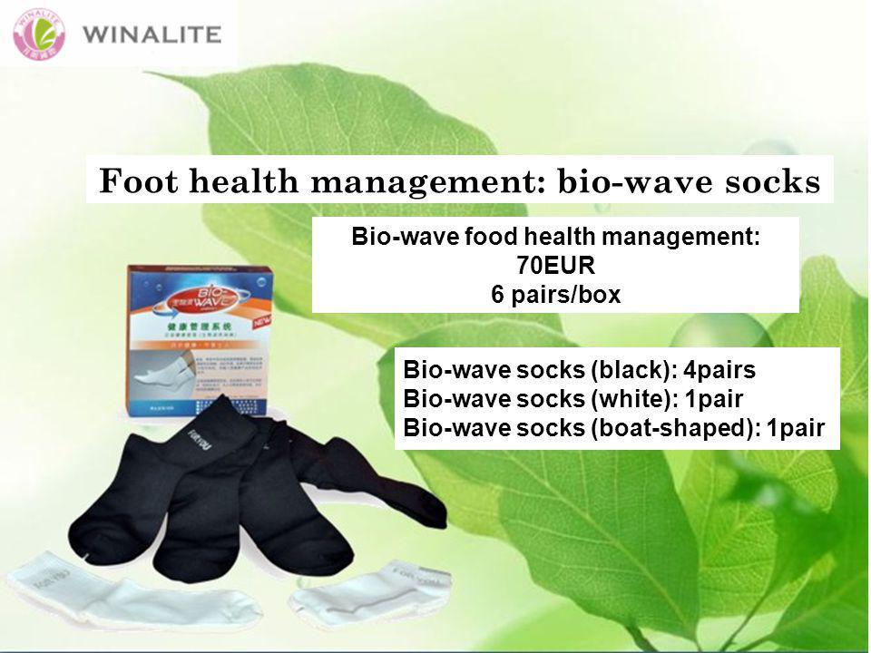 Foot health management: bio-wave socks Bio-wave food health management: 70EUR 6 pairs/box Bio-wave socks (black): 4pairs Bio-wave socks (white): 1pair Bio-wave socks (boat-shaped): 1pair